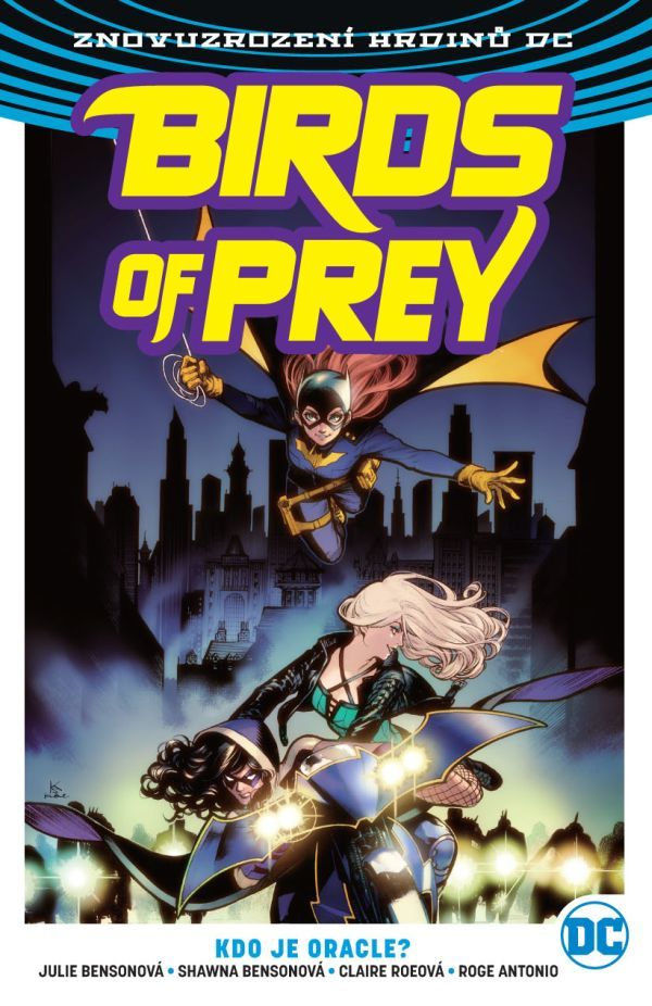 Birds of Prey 1: Kdo je Oracle?