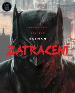Batman: Zatracení