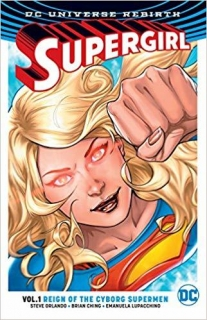 SUPERGIRL TP VOL 01 REIGN OF THE CYBORG SUPERMEN (REBIRTH)